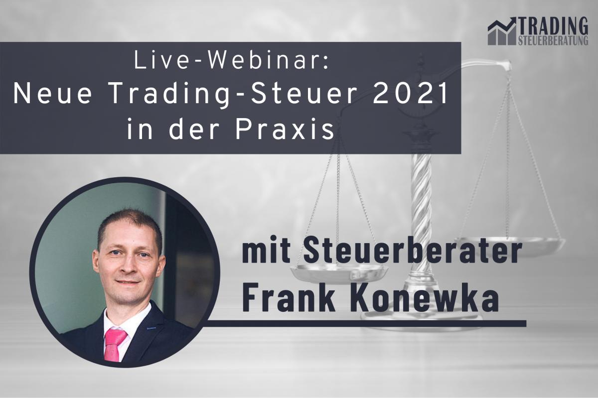 Live-Webinar Neue Trading-Steuer 2021 in der Praxis