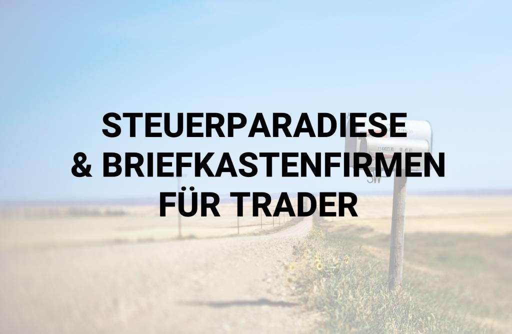 Steuerparadiese für Trader