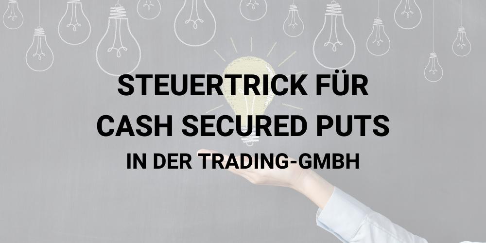 Cash Secured Put Trading GmbH